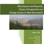 The cover of our new report based on a 2014 survey of NB residents on Mactaquac and general energy issues.
